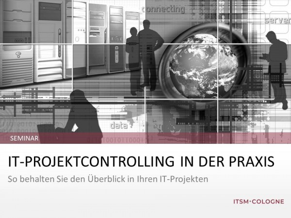 "Seminar ""IT-Projektcontrolling in der Praxis"""